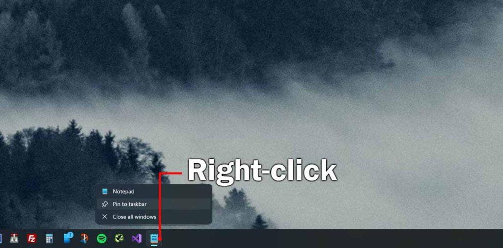 right-click on notepad icon in taskbar